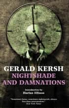 Nightshade and Damnations ebook by Gerald Kersh, Harlan Ellison
