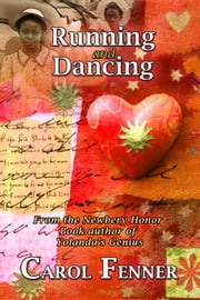 Running and Dancing ebook by Carol Fenner