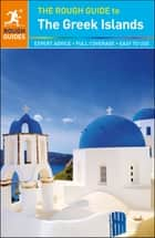 The Rough Guide to The Greek Islands ebook by Rough Guides
