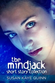 Mindjack Short Story Collection ebook by Susan Kaye Quinn