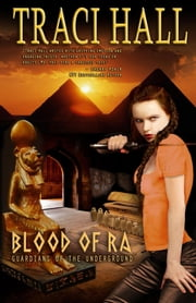 Blood of Ra ebook by Traci Hall