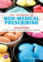The Textbook of Non-Medical Prescribing ebook by Dilyse Nuttall, Jane Rutt-Howard
