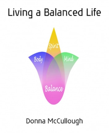 Living a Balanced Life ebook by Donna McCullough