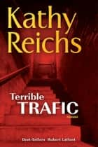 Terrible trafic eBook par Kathy REICHS