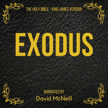 The Holy Bible - Exodus - King James Version audiobook by King James