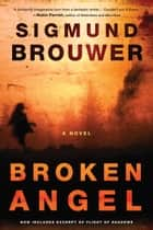 Broken Angel ebook by Sigmund Brouwer