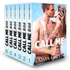 Call me Bitch - Versione integrale ebook by Emma Green