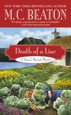 Death of a Liar ebook by M. C. Beaton