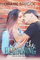 Only The Beginning (Rockin' Country #1) ebook by Laramie Briscoe