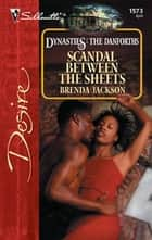 Scandal Between the Sheets ebook by Brenda Jackson
