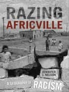 Razing Africville ebook by Jennifer Nelson