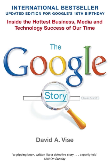 The Google Story ebook by David A. Vise