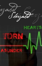 Hearts Torn Asunder ebook by Sherzahd