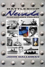Battleship Nevada Remembrance Project ebook by John Galloway