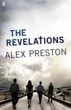 The Revelations ebook by Alex Preston