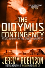 The Didymus Contingency ebook by Jeremy Robinson