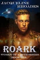 Roark ebook by Jacqueline Rhoades