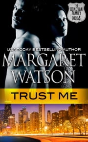 Trust Me ebook by Margaret Watson