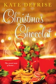 Christmas Chocolat ebook by Kate Defrise