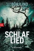 Schlaflied - Kriminalroman ebook by