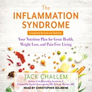 The Inflammation Syndrome - Your Nutrition Plan for Great Health, Weight Loss, and Pain-Free Living audiobook by Jack Challem