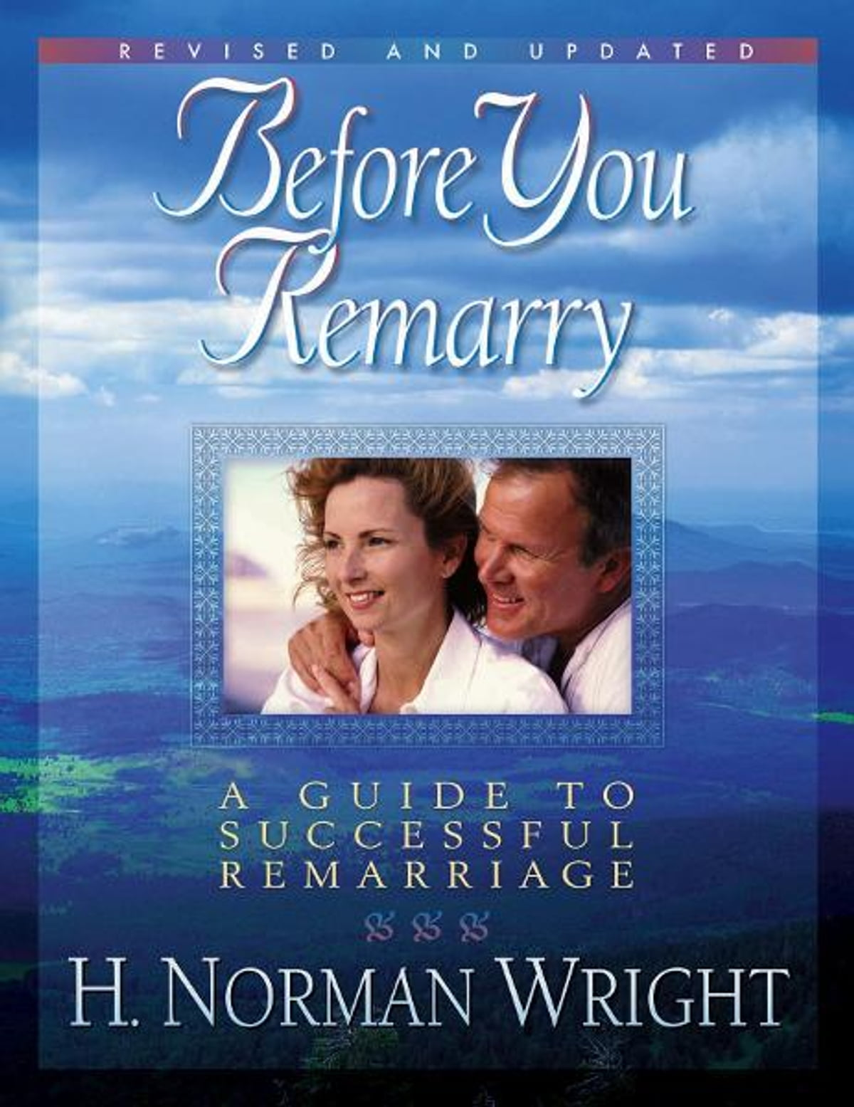 Before You Remarry eBook by H. Norman Wright - 9780736931243 | Rakuten Kobo