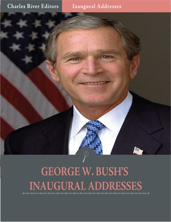an analysis of the inaugural address of president george w bush 43th president of the united states An 8 page analysis of underhill's biography of the most controversial american woman of the nineteenth century, victoria woodhull-- the first woman to address congress, the first to run for president of the united states, and one of the first women to originate and run her own weekly newspaper.