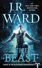 The Beast ebook by J.R. Ward