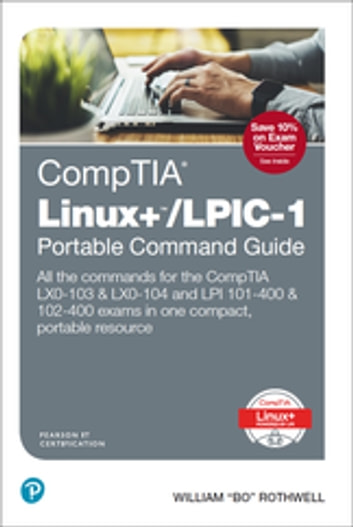 Comptia Linux Lpic 1 Portable Command Guide Ebook By William