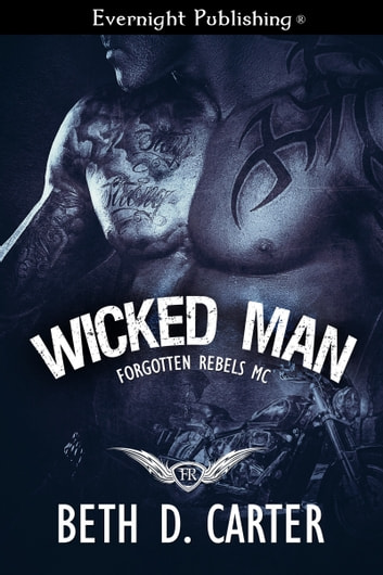 Wicked Man ebook by Beth D. Carter