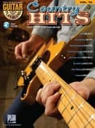 Country Hits - Guitar Play-Along Volume 76 ebook by Hal Leonard Corp.