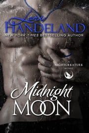 Midnight Moon - A Nightcreature Novel ebook by Lori Handeland
