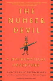 The Number Devil - A Mathematical Adventure ebook by Hans Magnus Enzensberger,Rotraut Susanne Berner,Michael Henry Heim