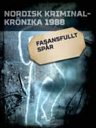 Fasansfullt spår ebook by