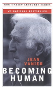 Becoming Human ebook by Jean Vanier