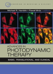 Photodynamic Therapy for Neovascular Eye Disease: Past, Present, and Future: Chapter 21 from Advances in Photodynamic Therapy: Basic, Translational, a ebook by van den Bergh, Hubert