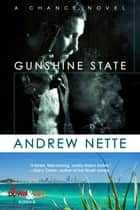 Gunshine State ebook by Andrew Nette