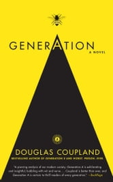 Generation A - A Novel ebook by Douglas Coupland