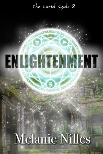 Enlightenment (The Luriel Cycle Trilogy Book 2) ebook by Melanie Nilles
