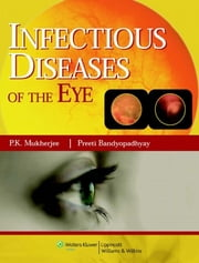 Infectious diseases of the Eyes ebook by P. K. Mukherjee
