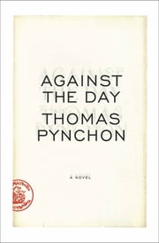 Against the Day ebook by Thomas Pynchon