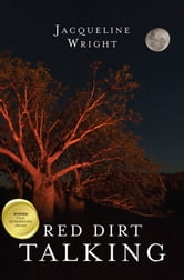 Red Dirt Talking ebook by Jacqueline Wright