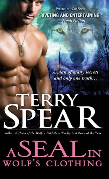 A SEAL in Wolf's Clothing ebook by Terry Spear