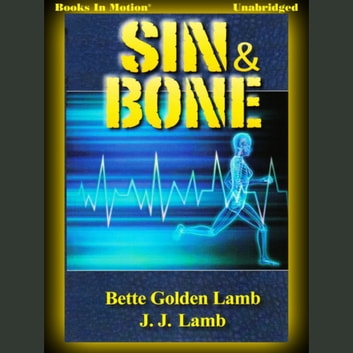 Sin and Bone audiobook by Bette Golden and JJ Lamb