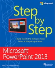 Microsoft PowerPoint 2013 Step by Step ebook by Joan Lambert,Joyce Cox