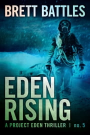 Eden Rising ebook by Brett Battles