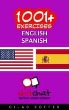 1001+ Exercises English - Spanish ebook by Gilad Soffer