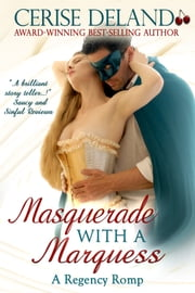 Masquerade with a Marquess ebook by Cerise DeLand