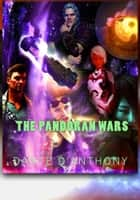 The Pandoran Age Chronicles: Books 1-8 ebook by