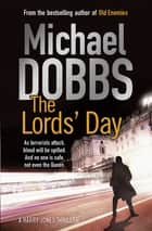 The Lords' Day ebook by Michael Dobbs